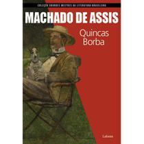 Quincas borba (machado de assis) - coleção grandes mestres da literatura brasileira. - Lafonte