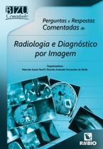 Radiologia e diagnostico por imagem: perguntas e respostas comentadas - Rubio