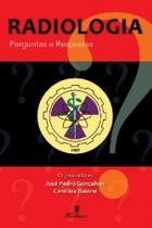 Radiologia: perguntas e respostas - Martinari