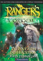 Rangers - A Origem - A Batalha De Hackham - Livro 2 - Fundamento