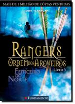 Rangers Ordem dos Arqueiros: Feiticeiro do Norte - Vol.5 - Fundamento