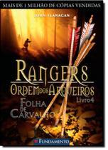 Rangers Ordem dos Arqueiros: Folha de Carvalho - Vol.4 - Fundamento