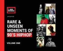 Rare  Unseen Moments of 90's Hiphop - T dot eric llc