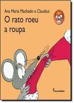 Rato roeu a roupa, o - Salamandra Literatura (Moderna)