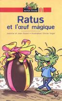 Ratus et l´oeuf magique - Didier/ hatier -