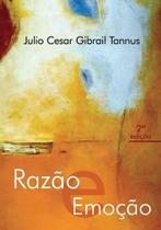 Razao e emoçao - Scortecci Editora