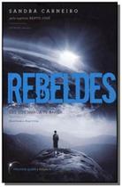 Rebeldes - trilogia da luz vol.01 - Vivaluz