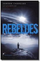 Rebeldes - trilogia da luz vol.01 - Vivaluz -