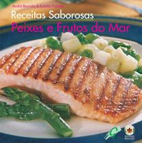 Receitas saborosas - peixes  frutos do mar - Gaia (global)