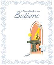 Recordando meu batismo - Paulus -