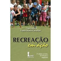 Recreação Em Ação - Revisada, Ampliada E Atualizada - 2ª Ed. 2011 - Icone