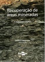 Recuperação de Áreas Mineradas, 3ª edição revista e ampliada - Embrapa