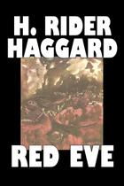 Red Eve by H. Rider Haggard, Fiction, Fantasy, Historical, Action  Adventure, Fairy Tales, Folk Tales, Legends  Mythology - Alan rodgers books
