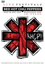 RED HOT CHILI PEPPERS EM DOBRO - ROCK IN POTT 2012 e WOODSTOCK 1999 - Sm