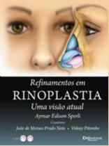 Refinamentos em rinoplastia uma visao atual - DI LIVROS EDITORA LTDA
