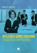 Reflexões sobre coaching executivo e empresarial - Scortecci Editora -