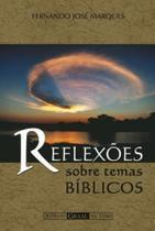 Reflexoes sobre temas biblicos (bolso) - Ordem Do Graal