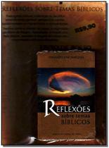 Reflexões Sobre Temas Bíblicos - Ordem do graal -