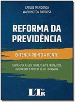 Reforma da Previdência - Entenda Ponto A Ponto (2020) - Ltr -