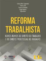 Reforma Trabalhista - Ltr - Ltr Editora Ltda