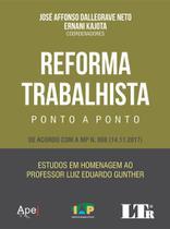 Reforma Trabalhista Ponto a Ponto - Ltr