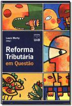 Reforma Tributaria Em Questão - Unb