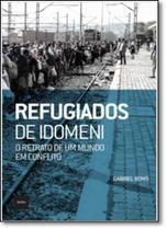 Refugiados de Idomeni: O Retrato de um Mundo em Conflito - Hedra