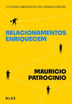 Relacionamentos Enriquecem - Buzz