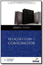 Relacoes com o consumidor - serie profissional  01 - Senac