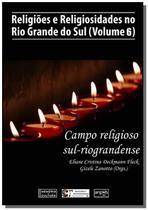 Religiões e Religiosidades no Rio Grande do Sul (Volume 6) - Autor independente -