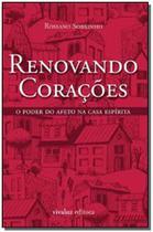 Renovando Corações - Vivaluz