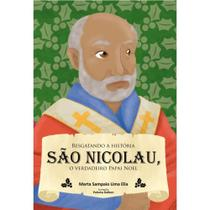 Resgatando a história - São Nicolau, o verdadeiro Papai Noel - Scortecci Editora -