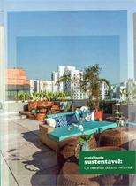 RESIDENCIA SUSTENTAVEL: OS DESAFIOS DE UMA REFORMA - CORBIOLI 1 Ed 2014 - ISBN - 9788589376815 - J. j. carol editora