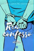 Réu confesso - Scortecci _ Editora -