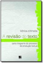Revisão do Texto, A - Scortecci _ Editora