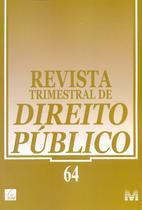 Revista Trimestral de Direito Publico Ed. 64 - Malheiros