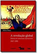 Revolucao global, a: historia do comunismo interna - Contraponto