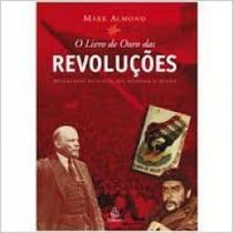 Revolucoes: movimentos politicos que mudaram o mundo - Ediouro -