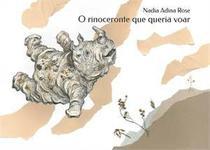 Rinoceronte que queria voar, o - Dsop -