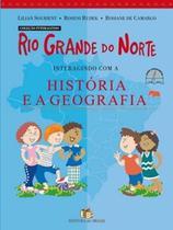 Rio grande do norte interagindo com a historia e - Editora Do Brasil Di