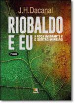 Riobaldo e Eu: A Roça Imigrante e o Sertão Mineiro - Besourobox  - 8inverso