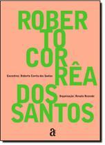 Roberto Corrêa dos Santos - Coleção Encontros -