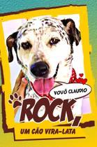 Rock: Um Cão Vira-Lata - Scortecci Editora -
