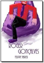 Roger goncalves - Autor independente
