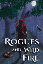 Rogues and Wild Fire - Balance Of Seven