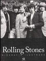 Rolling stones - biografia ilustrada - Lafonte