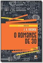 Romance de 30, o - serie basica - besourobox -