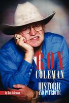Ron Coleman Historic and Patriotic - Xlibris -