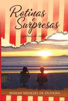Rotinas e Surpresas: Espirais da Vida - Scortecci Editora