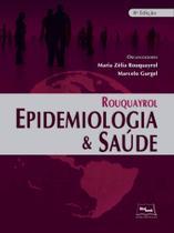 ROUQUAYROL EPIDEMIOLOGIA E SAUDE - 8a ED - 2018 - Medbook